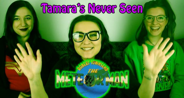 The Meteor Man - Tamara's Never Seen