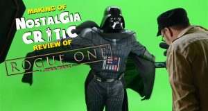 Rogue One: A Star Wars Story - Making of Nostalgia Critic