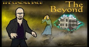 The Beyond - The Cinema Snob