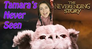 The NeverEnding Story - Tamara's Never Seen