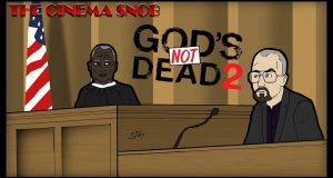 God's Not Dead 2 - The Cinema Snob