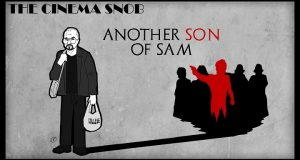 Another Son of Sam - The Cinema Snob