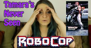 RoboCop - Tamara's Never Seen