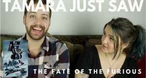 The Fate of the Furious - Tamara Just Saw