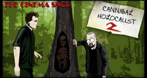 Cannibal Holocaust 2 - The Cinema Snob