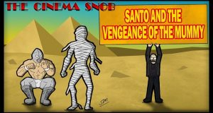 Santo and the Vengeance of the Mummy - The Cinema Snob