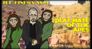 Playmate of the Apes - The Cinema Snob