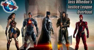 Joss Whedon's Justice League Overhaul - Orbit Report