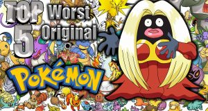 Top 5 Worst Original Pokemon