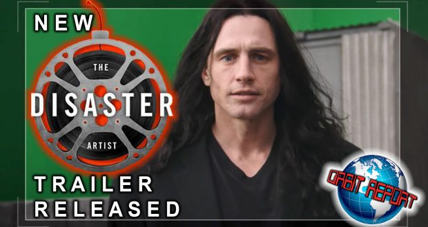 New Disaster Artist Trailer - Orbit Report