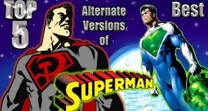 Top 5 Best Alternate Versions of Superman