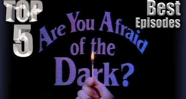 Top 5 Best Are You Afraid of the Dark? Episodes