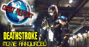 Deathstroke Movie Announced - Orbit Report