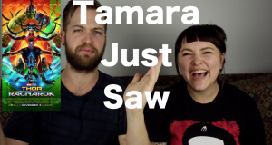 Thor: Ragnarok - Tamara Just Saw