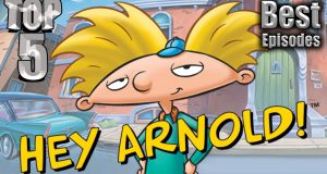 Top 5 Best Hey Arnold! Episodes