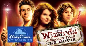 Wizards of Waverly Place: The Movie - Disneycember