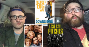Downsizing, Father Figures and Pitch Perfect 3 - Midnight Screenings