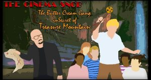 The Buttercream Gang in Secret of Treasure Mountain - The Cinema Snob