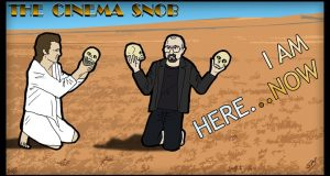 I Am Here....Now - The Cinema Snob