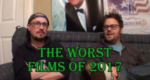 The Worst Films of 2017 - Brad Jones