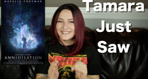 Annihilation - Tamara Just Saw