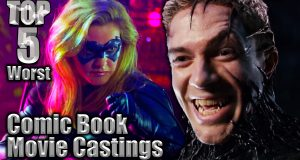 Top 5 Worst Comic Book Movie Castings