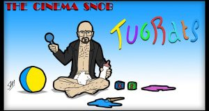 Tugrats - The Cinema Snob