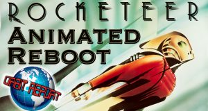 Rocketeer Animated Reboot - Orbit Report