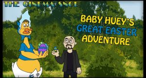 Baby Huey's Great Easter Adventure - The Cinema Snob