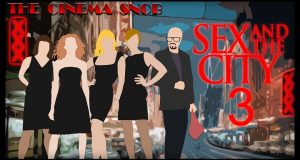 Sex and the City 3 - The Cinema Snob