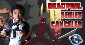 Donald Glover Deadpool Series Canceled - Orbit Report
