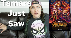 Avengers: Infinity War - Tamara Just Saw