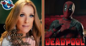 Deadpool Celine Dion Music Video - Orbit Report