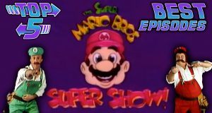 Top 5 Best Super Mario Bros Super Show! Episodes