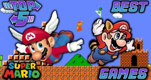 Top 5 Best Super Mario Bros. Games