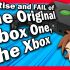 The Rise and FAIL of The Original Xbox One, The Xbox - Wez
