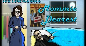 Mommie Dearest - The Best of The Cinema Snob