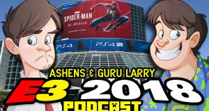 Ashens & Guru Larry's 2018 E3 Overview