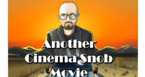 IndieGoGo Campaign - Another Cinema Snob Movie!