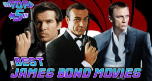 Top 5 Best James Bond Movies
