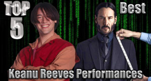 Top 5 Best Keanu Reeves Performances