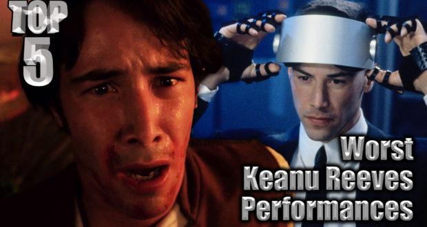 Top 5 Worst Keanu Reeves Performances