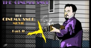 The Cinema Snob Movie (Part 2) - The Cinema Snob