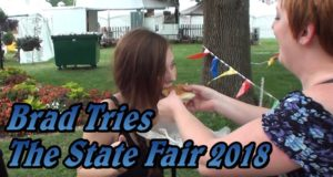 Brad Tries The State Fair 2018