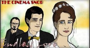 Endless Love - The Best of The Cinema Snob