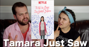 To All the Boys I've Loved Before - Tamara Just Saw