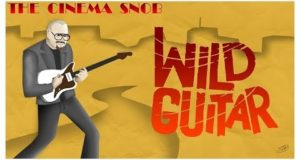 Wild Guitar - The Cinema Snob