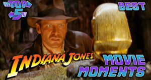 Top 5 Best Indiana Jones Movie Moments