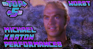 Top 5 Worst Michael Keaton Performances