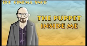 The Puppet Inside Me - The Cinema Snob